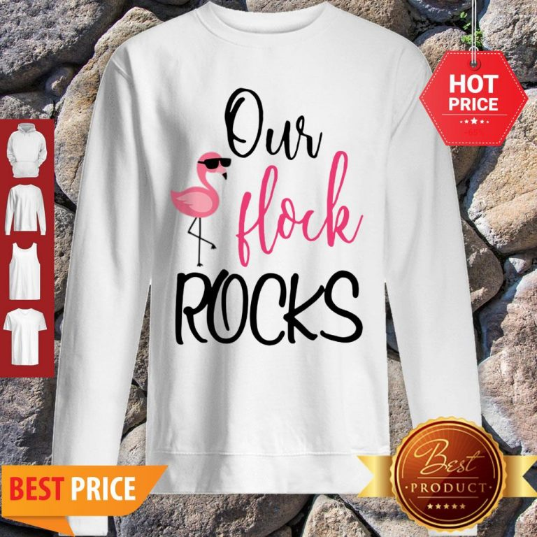 Awesome Our Flock Rocks Flamingo Mother's Day Teacher Gift Sweatshirt