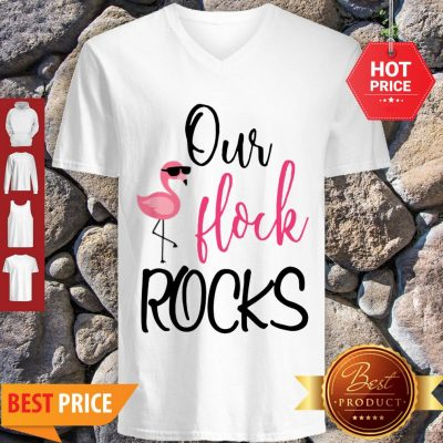 Awesome Our Flock Rocks Flamingo Mother's Day Teacher Gift V-neck