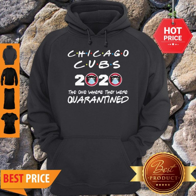 Chicago Cubs 2020 The One Where They Were Quarantined Hoodie
