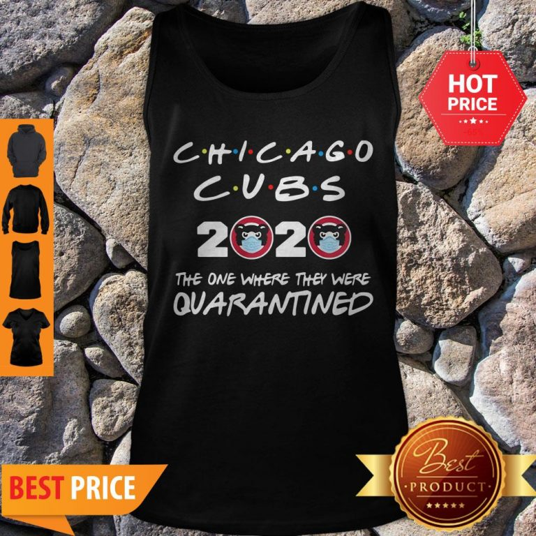 Chicago Cubs 2020 The One Where They Were Quarantined Tank Top