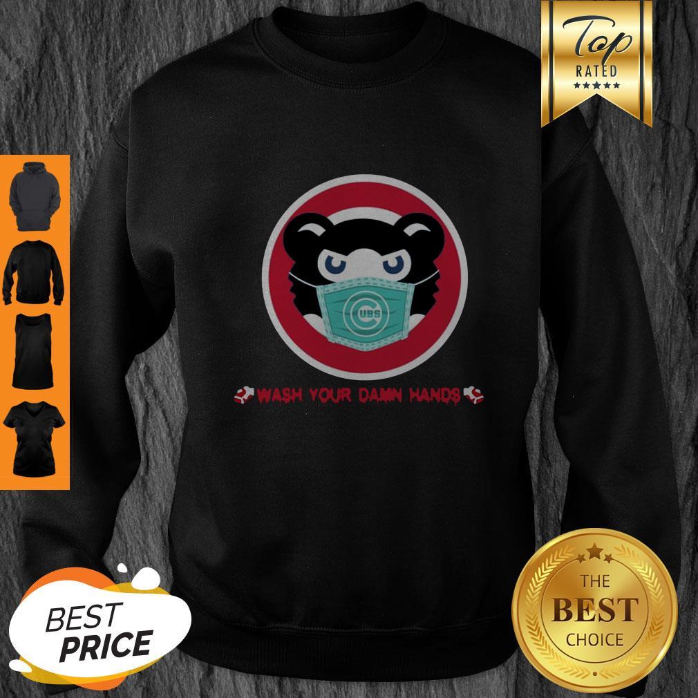 Chicago Cubs Wash Your Damn Hands Sweatshirt