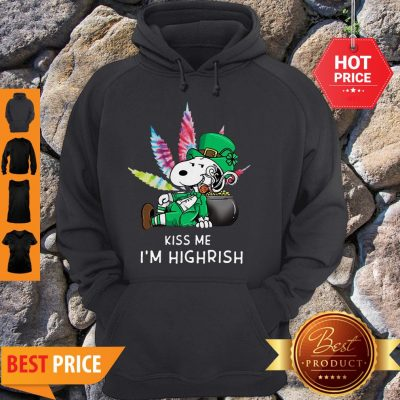 Kiss Me I'm Highrish Weed Snoopy St. Patrick Day Hoodie