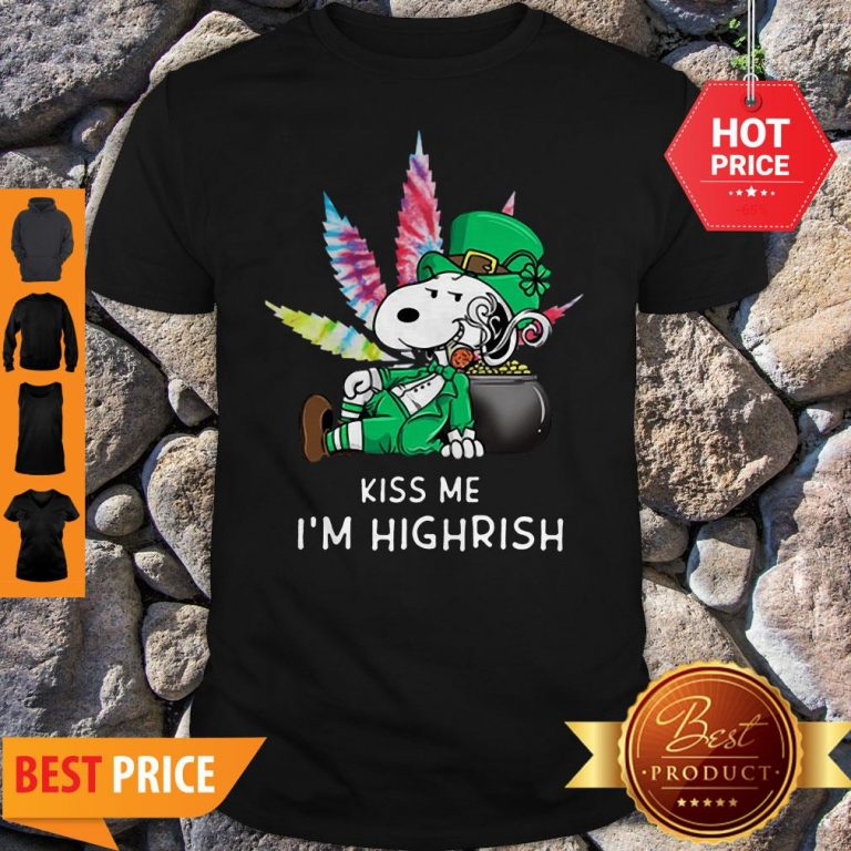 Kiss Me I'm Highrish Weed Snoopy St. Patrick Day Shirt