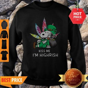 Kiss Me I'm Highrish Weed Snoopy St. Patrick Day Sweatshirt