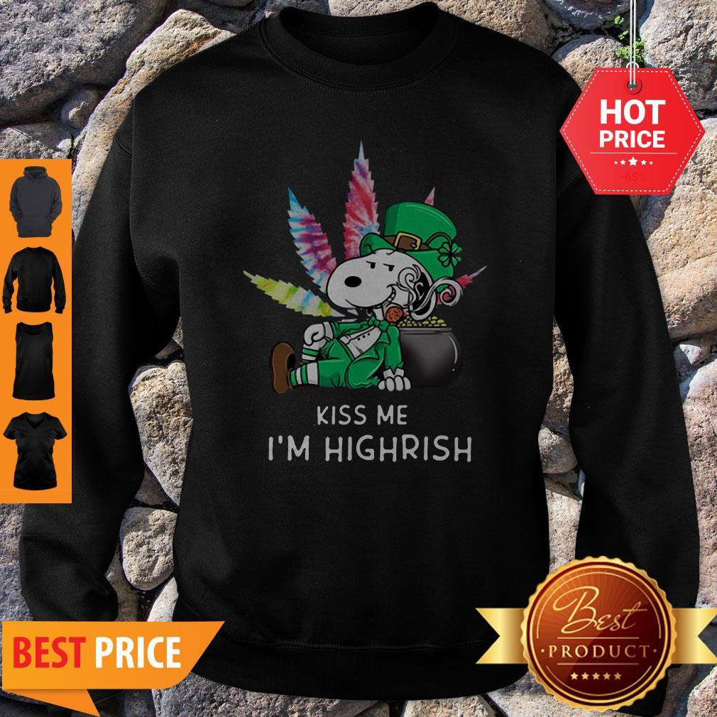 Kiss Me I'm Highrish Weed Snoopy St. Patrick Day Sweatshirt