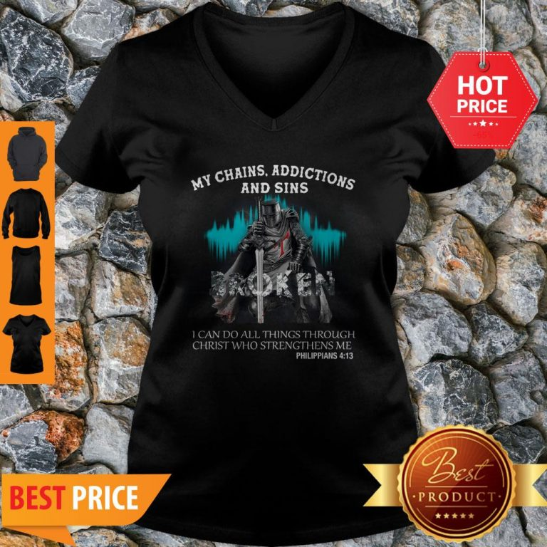 Knights Templar My Chains Addictions And Sins Broken Philippians V-neck