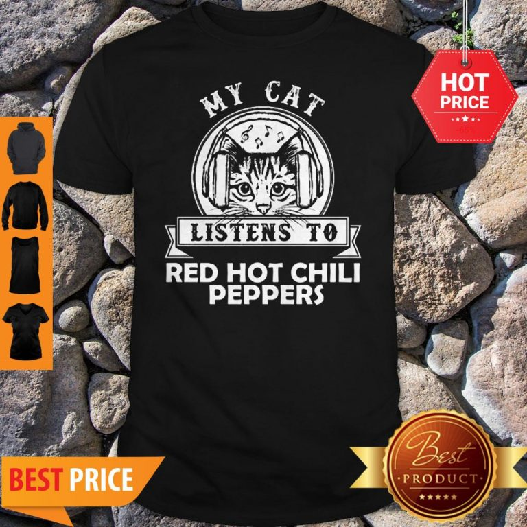My Cat Listen To Red Hot Chily Pepper Headphone Cat Shirt