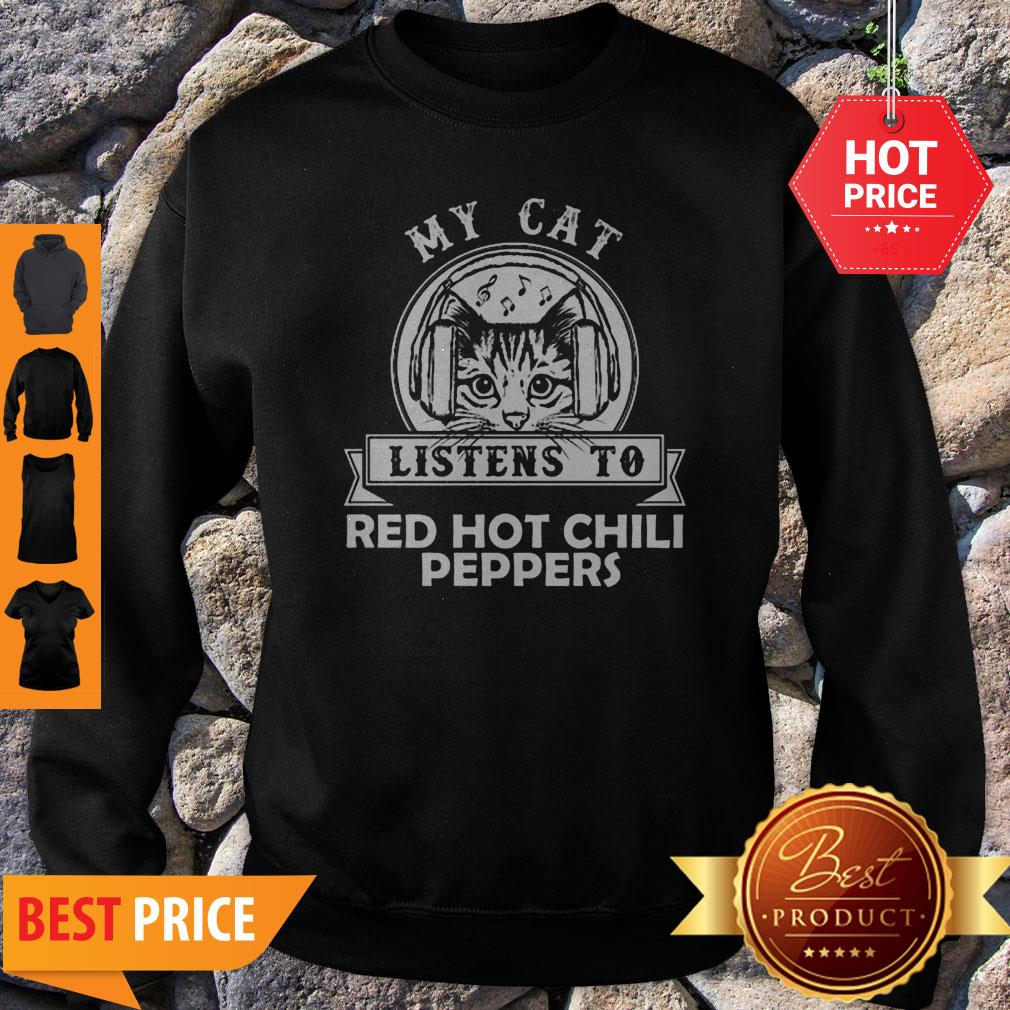 My Cat Listen To Red Hot Chily Pepper Headphone Cat Sweatshirt