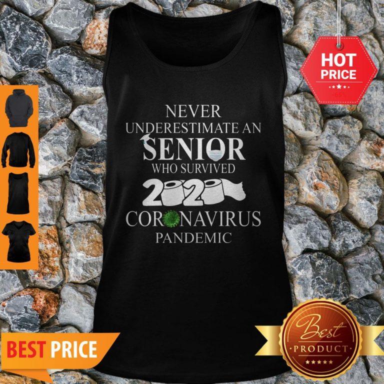 Never Underestimate An Senior Who Survived 2020 Coronavirus Pandemic Tank Top