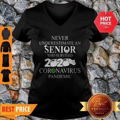 Never Underestimate An Senior Who Survived 2020 Coronavirus Pandemic V-neck