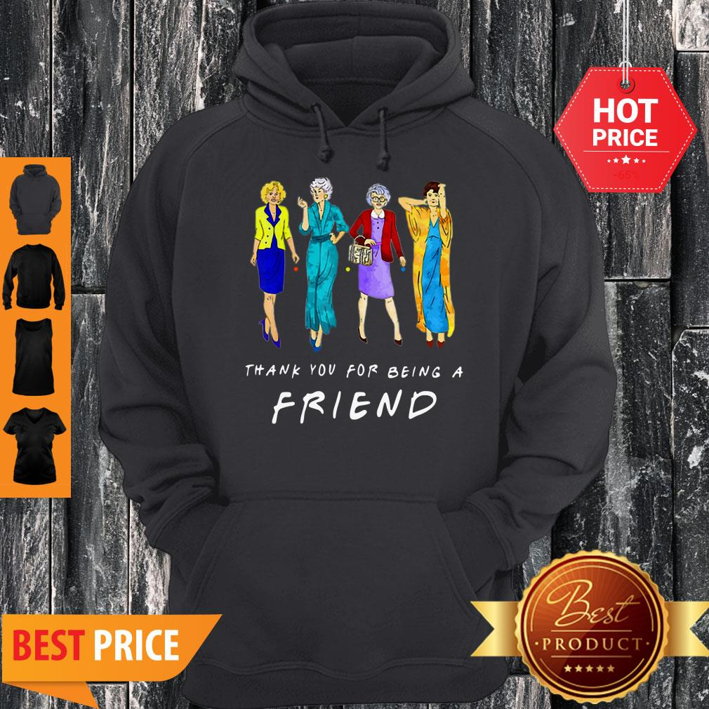 Nice Thank You For-being A Golden Friend Girls Gift Mother's Day Hoodie