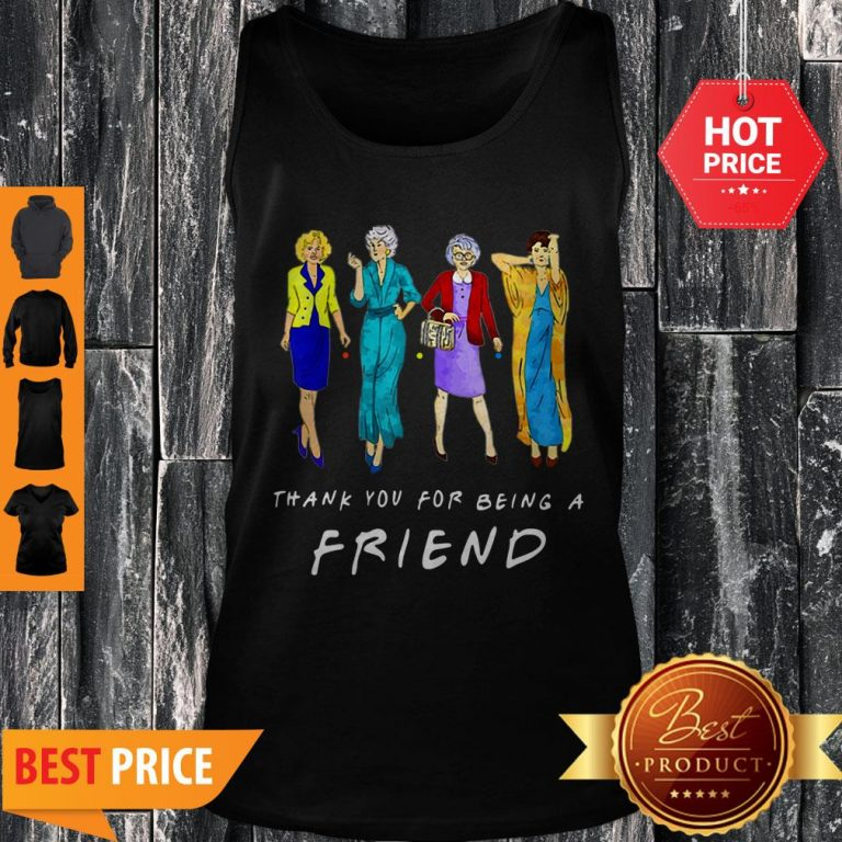 Nice Thank You For-being A Golden Friend Girls Gift Mother's Day Tank Top