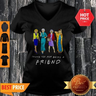 Nice Thank You For-being A Golden Friend Girls Gift Mother's Day V-neck