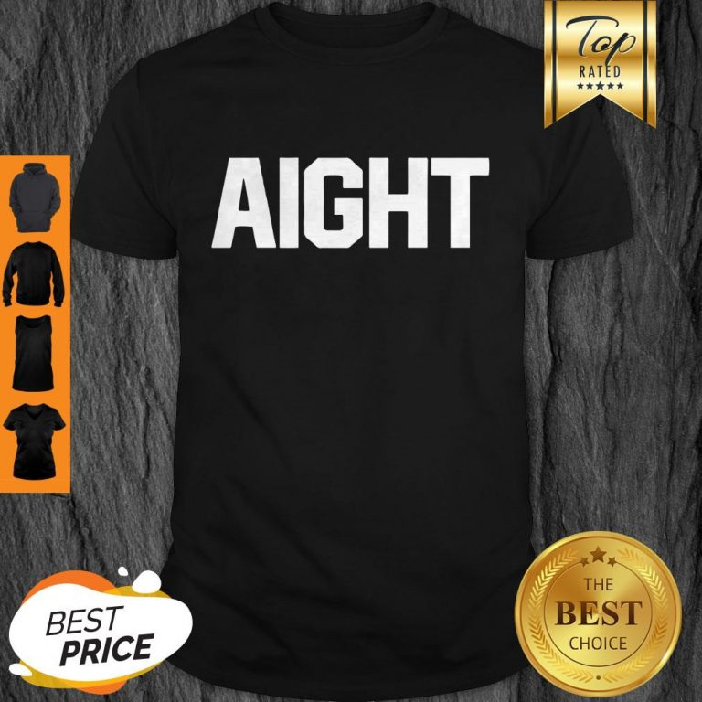 Official Aight Shirt