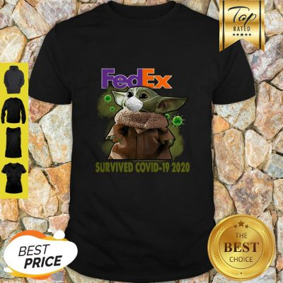 Official Baby Yoda Fedex Survived Covid 19 2020 Shirt