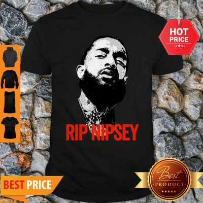 Official RIP Nipsey Hussle Rest In Peace Shirt