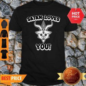 Official Satan Loves You Shirt