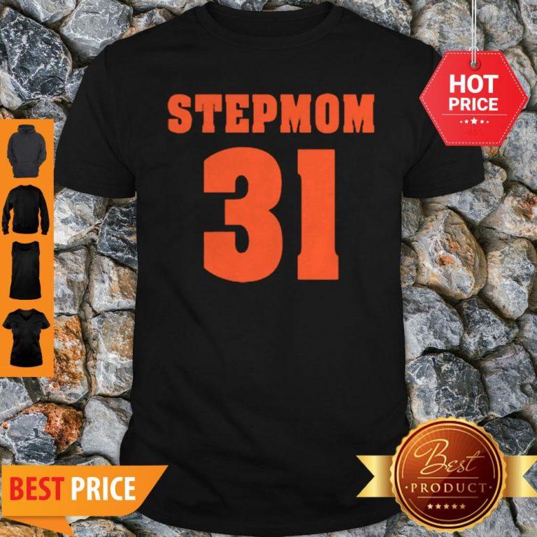 Official Stepmom 31 Shirt