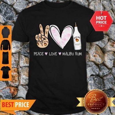 Peace Love Malibu Rum Cocktail Shirt