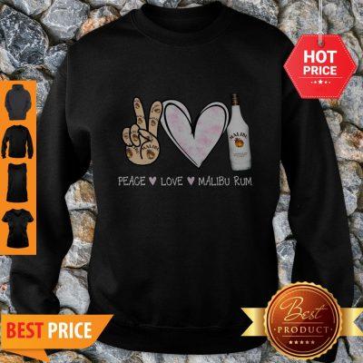 Peace Love Malibu Rum Cocktail Sweatshirt