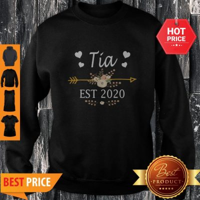 Premium Tia Est 2020 New Tia Gift Mothers Day Sweatshirt