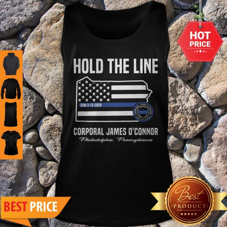 Thin Blue Line Flag Hold The Line Corporal James O'connor Tank Top