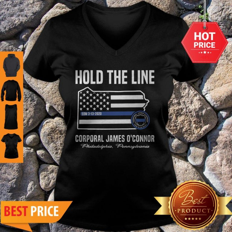 Thin Blue Line Flag Hold The Line Corporal James O'connor V-neck