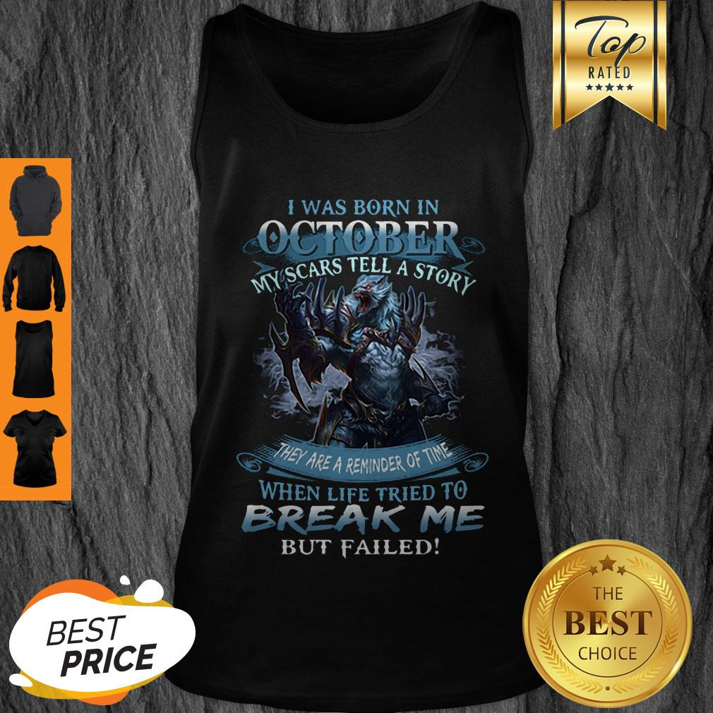Wolf Warrior I Was Born In October My Scars Tell A Story Tank Top