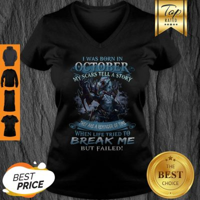 Wolf Warrior I Was Born In October My Scars Tell A Story V-neck