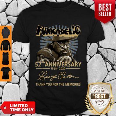 Funkadelic 52nd Anniversary 1968 2020 Thank You For The Memories Signature Shirt