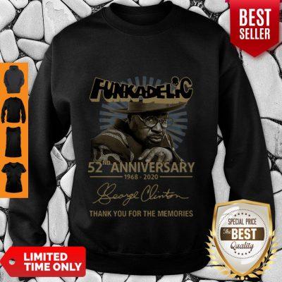 Funkadelic 52nd Anniversary 1968 2020 Thank You For The Memories Signature Sweatshirt