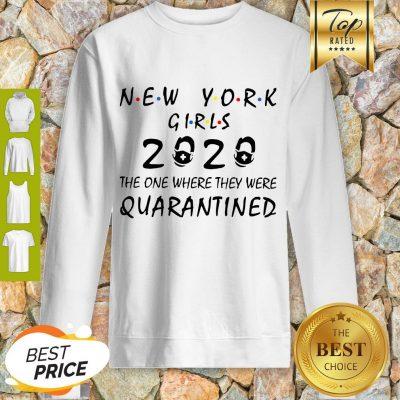 New York Girls 2020 The One Where They Were Quarantined Covid-19 Sweatshirt