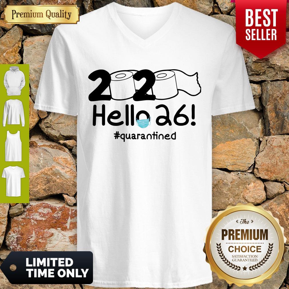 Nice 2020 Hello 26 Quarantined V-neck
