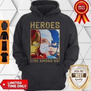 Nice Nurse Heroes Live Among US Hoodie