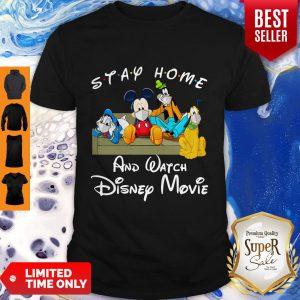 Nice Stay Home And Watch Disney Movie Coronavirus Shirt