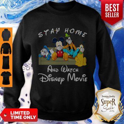 Nice Stay Home And Watch Disney Movie Coronavirus Sweatshirt