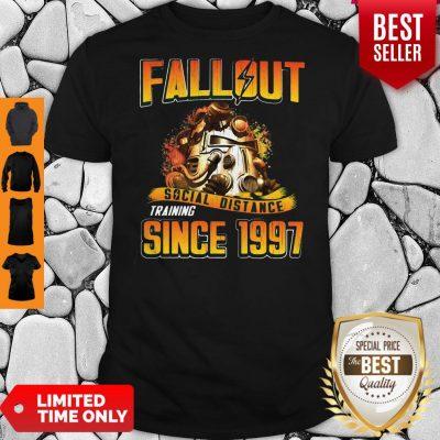 Top Fallout Social Distance Training Since 1997 Shirt