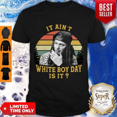 Spivey True Romance It Ain't White Boy Day Is It Vintage Retro Shirt