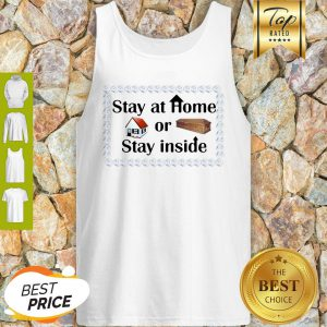 Stay At Home Or Stay Inside Coffin Tank Top