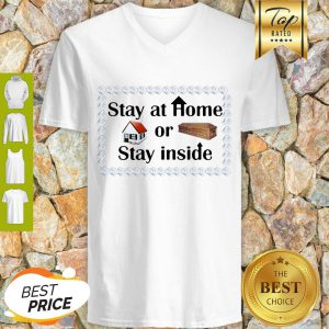Stay At Home Or Stay Inside Coffin V-neck