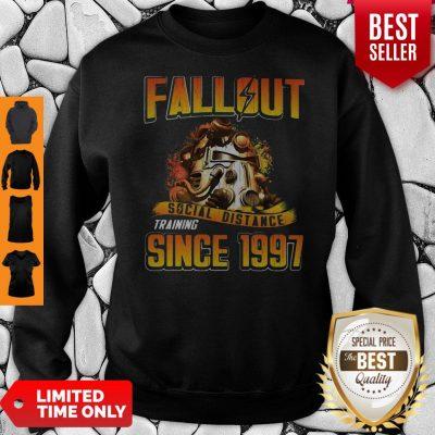 Top Fallout Social Distance Training Since 1997 Sweatshirt