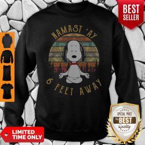 Awesome Snoopy Namastay 6 Feet Away Sweatshirt