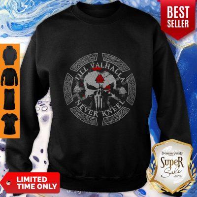 Till Valhalla Never Kneel Sweatshirt
