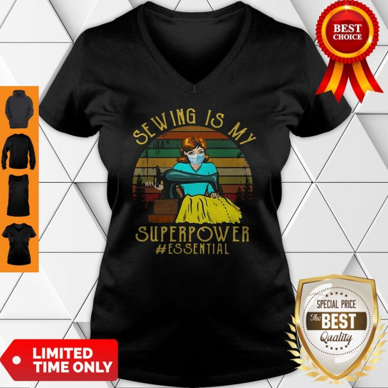 Top Vintage Sewing Is My Superpower Essential Quilting Sewer Tee V-neck