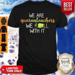 Nice We Are Quaranteachers We Roll With It Paper Toiler Shirt
