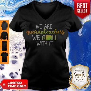 Nice We Are Quaranteachers We Roll With It Paper Toiler V-neck