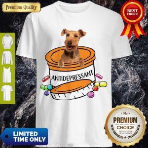 Funny Welsh Terrier Antidepressant Shirt