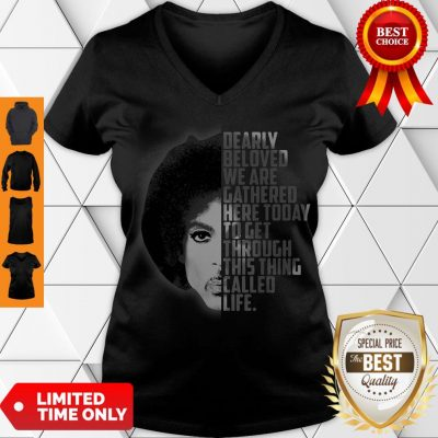 Nice Dearly Beloved We Are Gathered Here Today Vintage V-neck