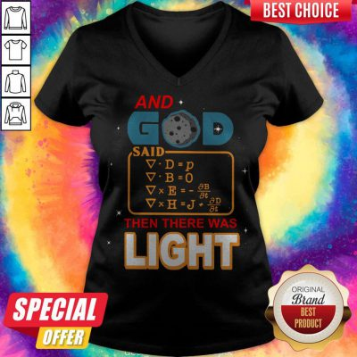 Awesome And God Said Then There Was Light Shirt Classic V-neck