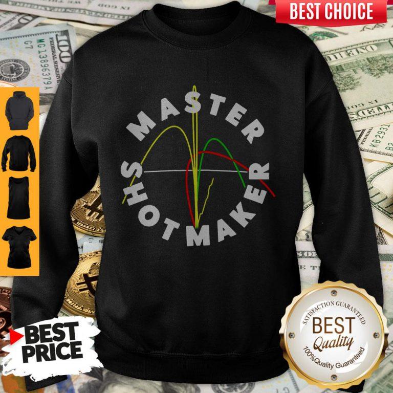 Awesome Master Shot Maker Sweatshirt